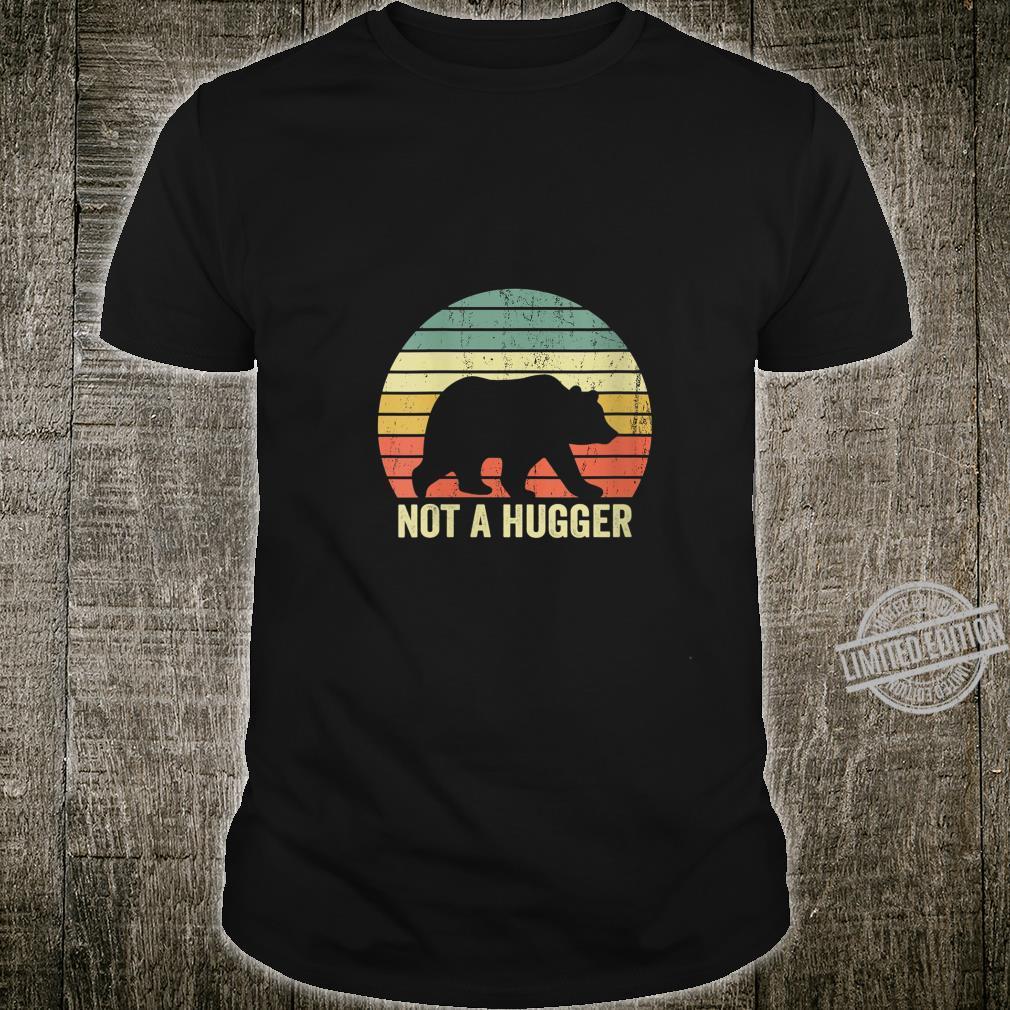 Womens Not A Hugger Bear Sarcastic Introvert Shirt