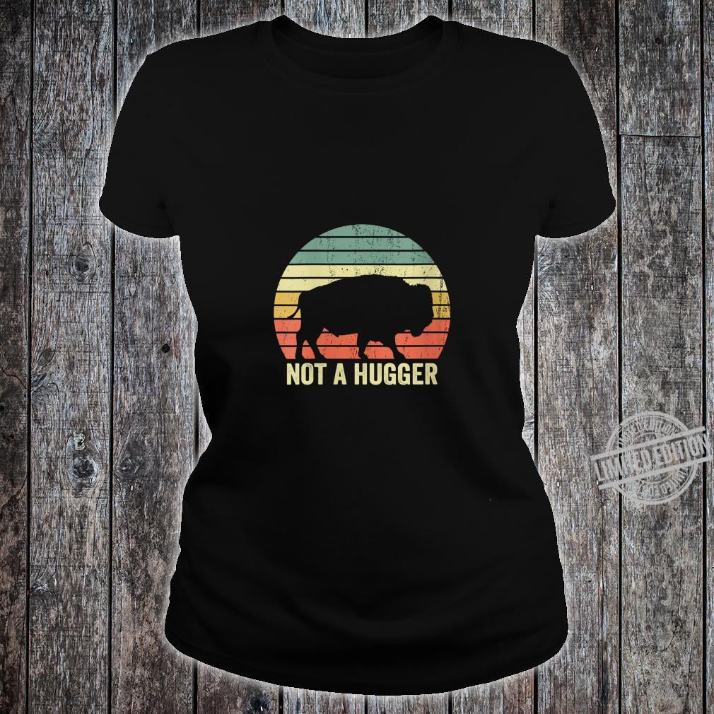 Womens Not A Hugger Buffalo Bison Sarcastic Introvert Shirt ladies tee