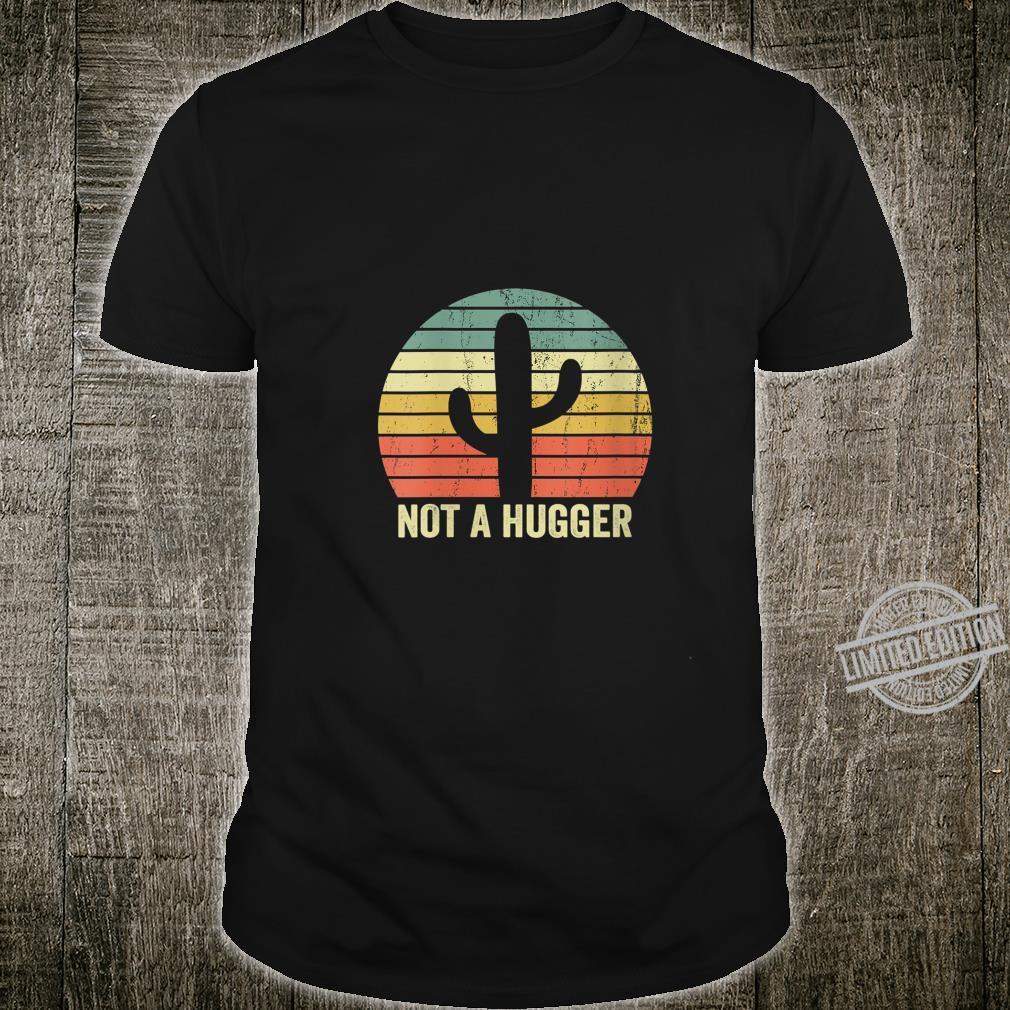 Womens Not A Hugger Cactus Introvert Sarcastic Shirt