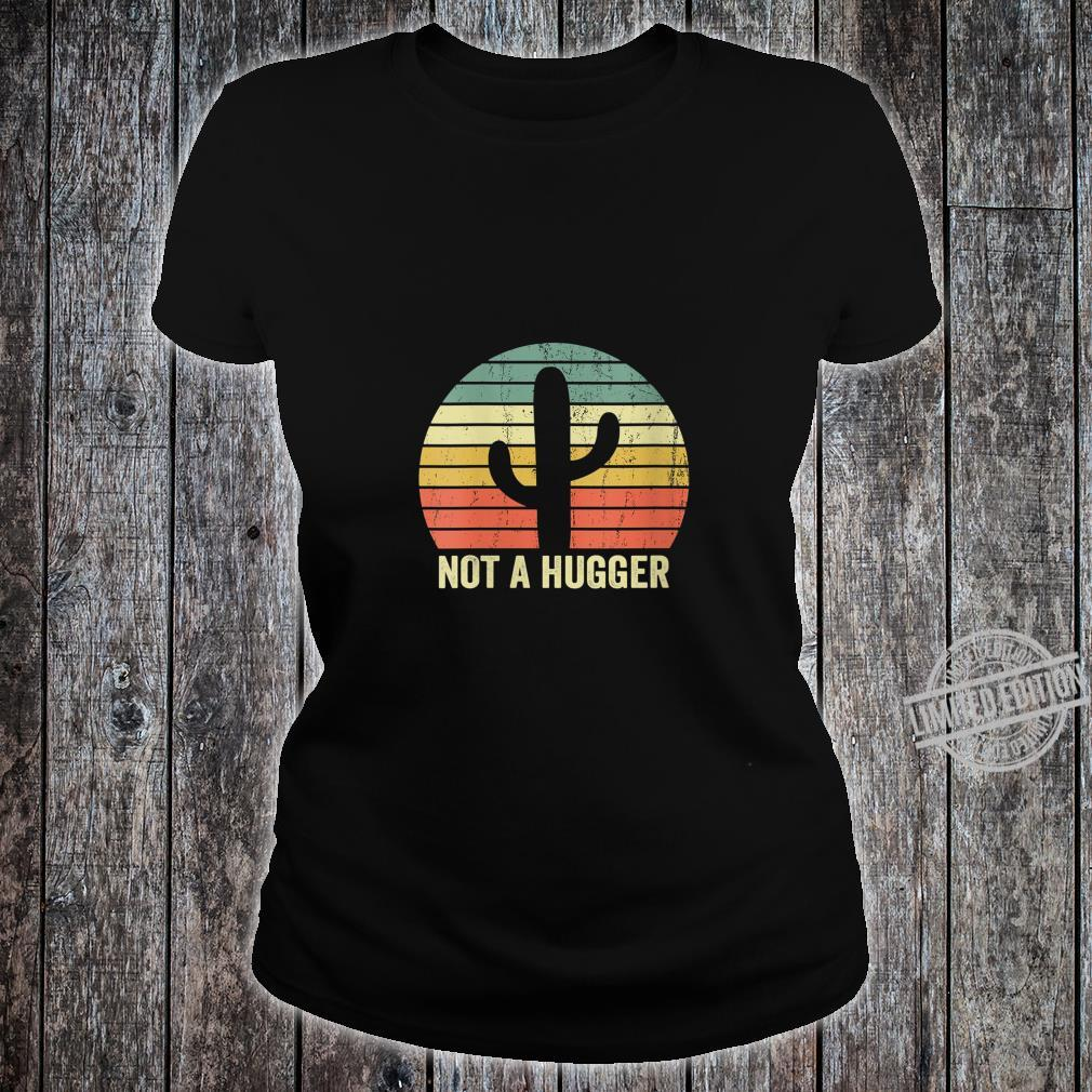 Womens Not A Hugger Cactus Introvert Sarcastic Shirt ladies tee