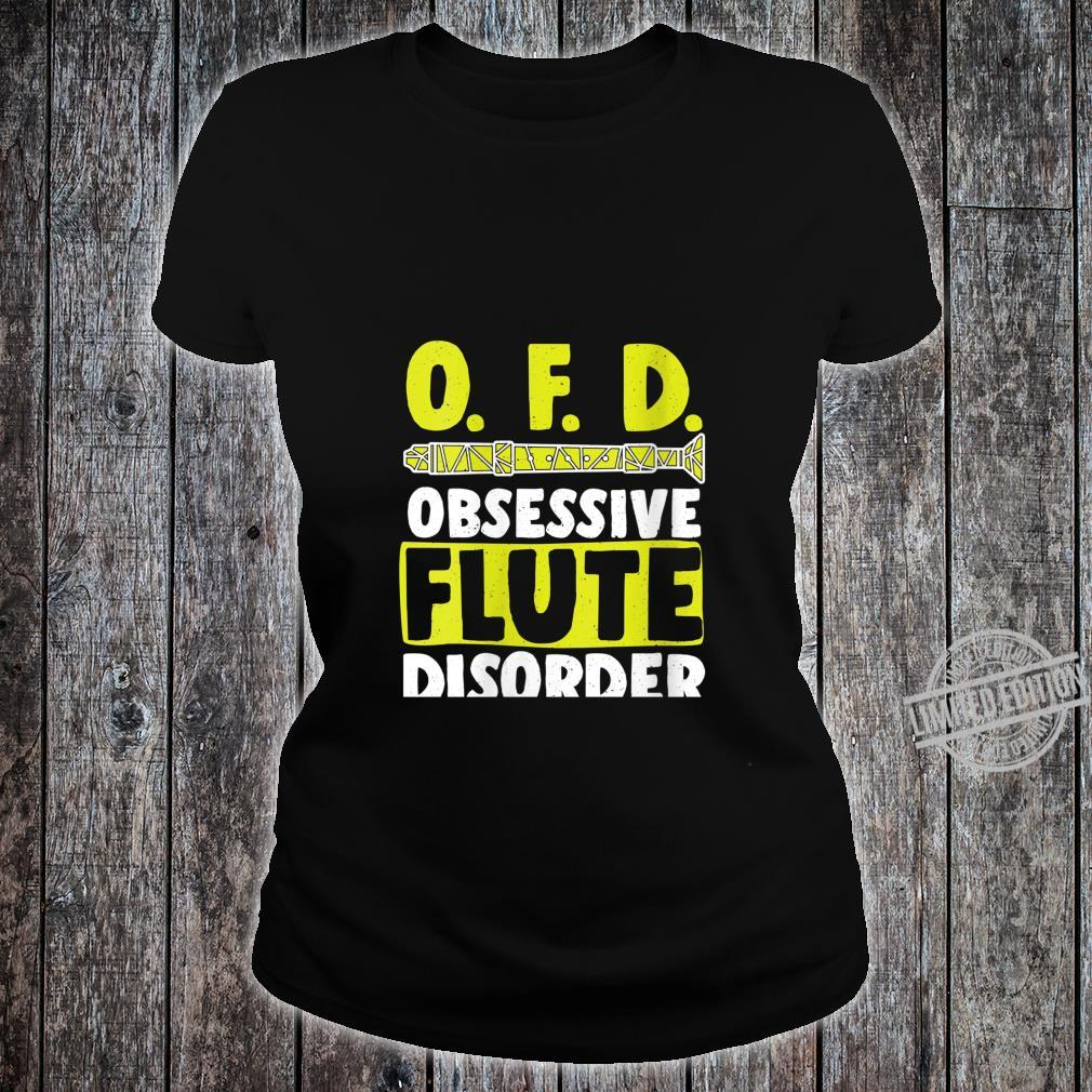 Womens OFD Obsessive Flute Disorder Wind Music Flutess Shirt ladies tee