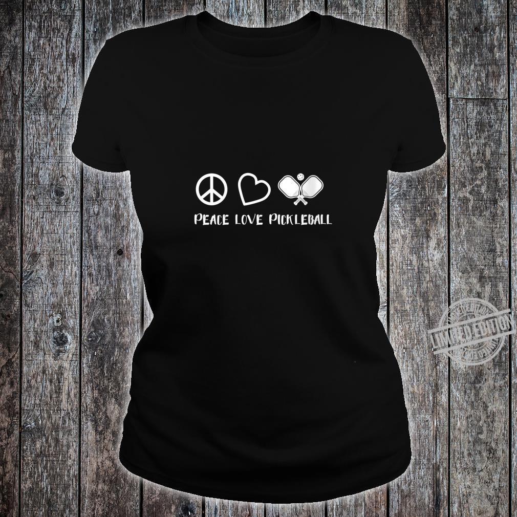 Womens Peace Love Pickleball Pickleball Player Shirt ladies tee