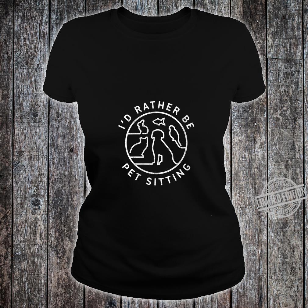 Womens Pet Sitting Pet Sitter Shirt ladies tee