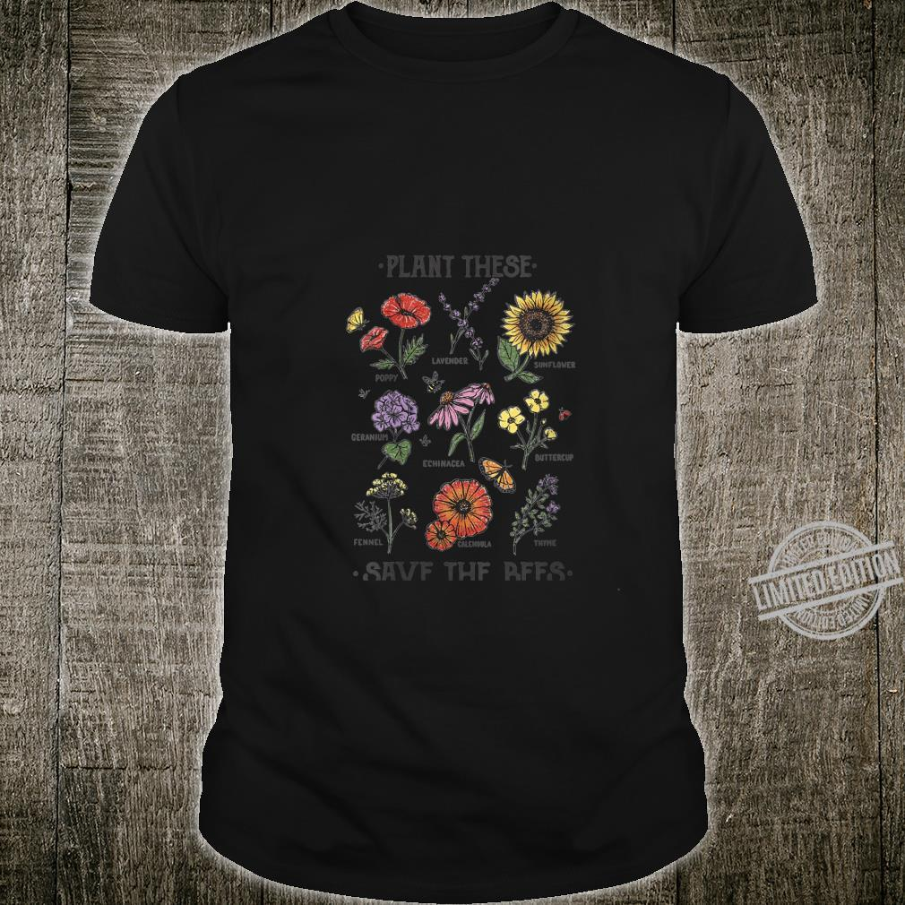 Womens Plant These Save The Bees Flowers Gardening Shirt